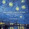"""CD """"Nocturnos y Cantos negros""""; editado por Several Records.jpg"""