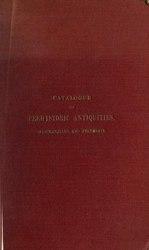 Alexander Rea: Catalogue of the prehistoric antiquities from Adichanallur and Perumbair
