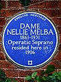 DAME NELLIE MELBA 1861-1931 Operatic Soprano resided here in 1906.jpg