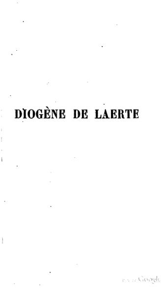 File:Diogène Laërce - Vies et doctrines des philosophes de l'Antiquité, trad. Zévort.djvu