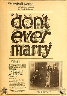 <i>Dont Ever Marry</i> 1920 film directed by Marshall Neilan