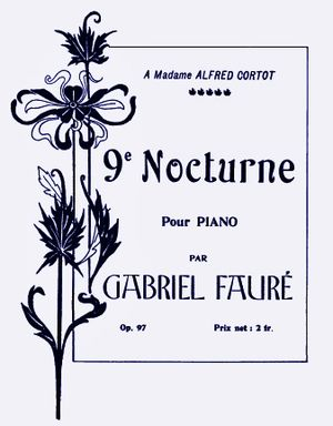 Piano music of Gabriel Fauré - Title page of the Ninth nocturne, 1908