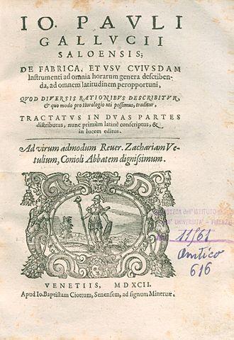 Sector (instrument) - De fabrica et usu menti ad omnia horarum genera describenda (1592), where Giovanni Paolo Gallucci is among the first to describe the sector