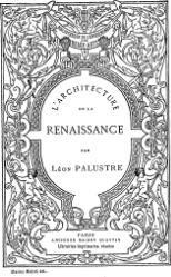 Léon Palustre: L'Architecture de la Renaissance
