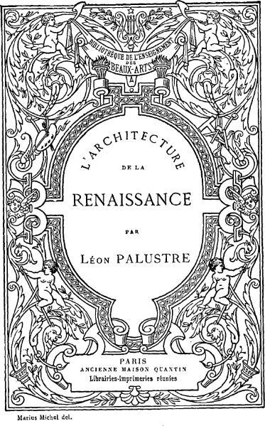 File:Léon Palustre - L'Architecture de la Renaissance.djvu