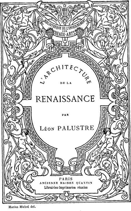 L architecture de la renaissance texte entier wikisource for Architecture de la renaissance