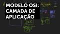 Modelo OSI - Camada de Aplicação.png