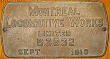 "A brass boilerplate mounted on a wooden surface, and inscribed ""Montreal Locomotive Works limited 53632 September 1913"""