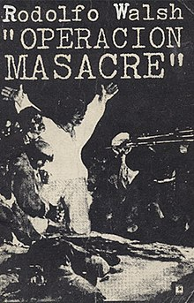 Resultado de imagen para operacion masacre walsh