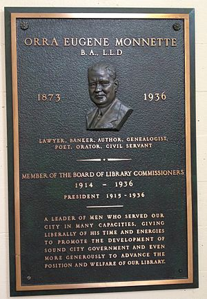 Orra E. Monnette -  Bronze plaque, dedicated to Orra E. Monnette, President of the Los Angeles Public Library system from 1915-1936.  The plaque is on display in the Los Angeles Central Library rotunda and replaces an earlier bronze bust of Monnette lost in the Central Library fire.
