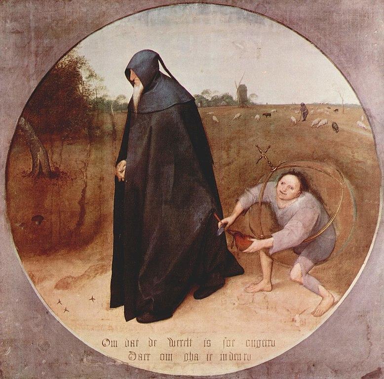 """Le misanthrope, Bruegel, 1568 """" """"Parce que le monde est si perfide / Pour cela je vais dans le deuil""""."""""""