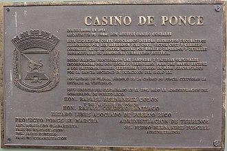 """Rafael Cordero Santiago - Plaque honoring Mayor Cordero Santiago for the restoration of Casino de Ponce, under the project """"Ponce en Marcha""""."""