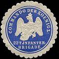 Siegelmarke Commando der Koenigl. 22t Infanterie-Brigade W0307479.jpg