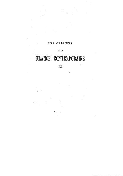 Fichier:Taine - Les Origines de la France contemporaine, t. 11, 1904.djvu