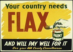 "Linseed oil - ""Your country needs flax .."" U.S. WWII poster soliciting linseed oil for use in paint."