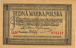 Polish marka - A rare example of a 1-mark note printed in 1919, when the name of the newly recreated Poland was still not certain and was hence called the Polish state