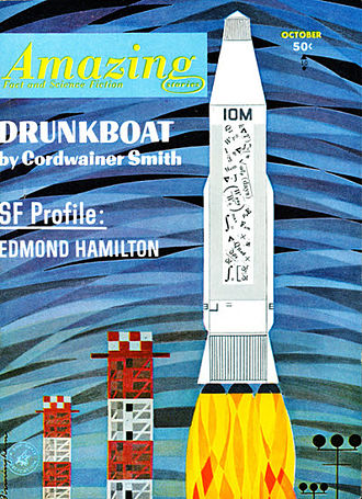 "Cordwainer Smith - Smith's novelette ""Drunkboat"" took the cover of the October 1963 issue of Amazing Stories"