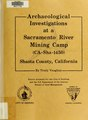 Archaeological investigations at a Sacramento River mining camp (CA-SHA-1450), Shasta County, California (IA archaeologicalin00vaug).pdf