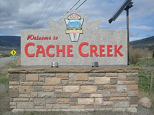 Cache Creek, British Columbia - Cache Creek's welcome sign