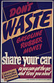 Don't Waste Gasoline, Rubber, Money. Share Your Car! ca. 1942 - ca. 1943 (4545458343).jpg