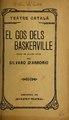El gos dels Baskerville - drama en quatre actes, inspirat en una novela de Arthur Conan-Doyle (IA elgosdelsbaskerv00darb).pdf