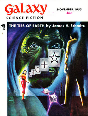 """James H. Schmitz - The first installment of Schmitz's novella """"The Ties of Earth"""" took the cover of the November 1955 issue of Galaxy Science Fiction"""