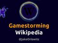 Gamestorming Wikipedia 4-3 (speaker).pdf
