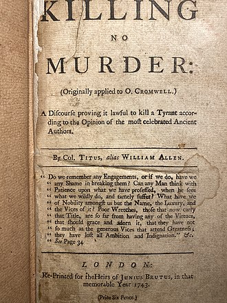 Killing No Murder, cover page, 18th century reprint of 17th century English pamphlet written to inspire and make righteous the act of assassinating Oliver Cromwell. Killing No Murder Cover.jpg