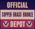 OFFICIAL DEPOT - COPPER BRASS BRONZE - NARA - 515101.tif