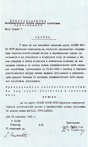 Marshal of Yugoslavia - AVNOJ decision on promoting Tito to the rank of Marshal of Yugoslavia