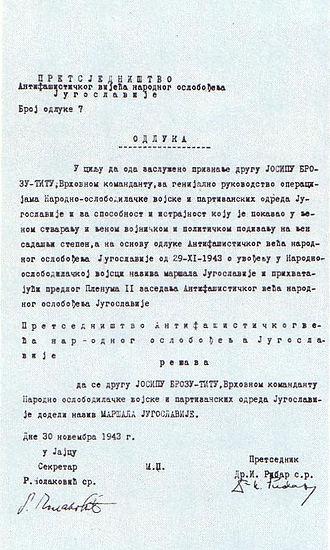Marshal of Yugoslavia - AVNOJ decision on promoting Tito to the rank of Marshal of Yugoslavia