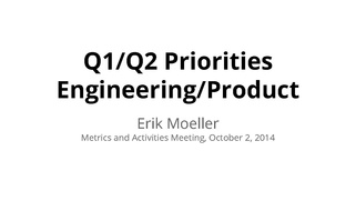 Q1-Q2 update- Engineering-Product Metrics Meeting October 2014.pdf