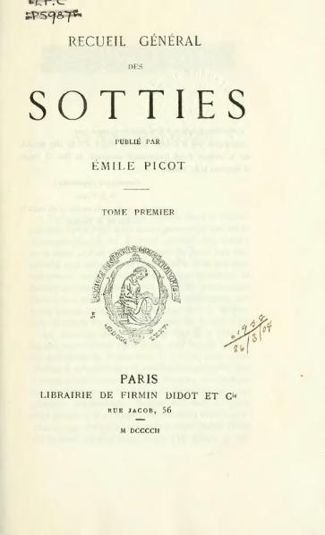 File:Recueil général des sotties, éd. Picot, tome I.djvu