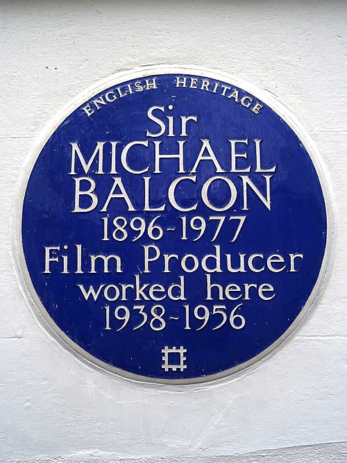 Sir michael balcon 1896 1977 film producer worked here 1938 1956