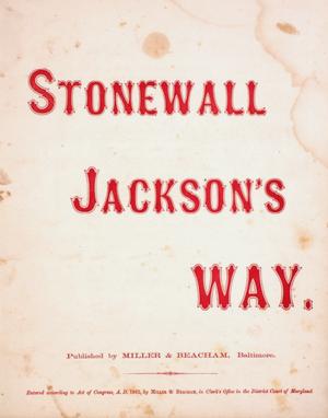 Stonewall Jackson's Way - Cover, sheet music, 1862