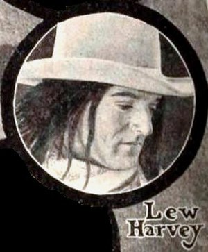 Lew Harvey - From an advertisement for The Half Breed (1922)