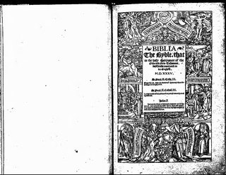 Coverdale Bible English translation of the Bible by Myles Coverdale, published in 1535; the first complete Modern English translation of the Christian Bible