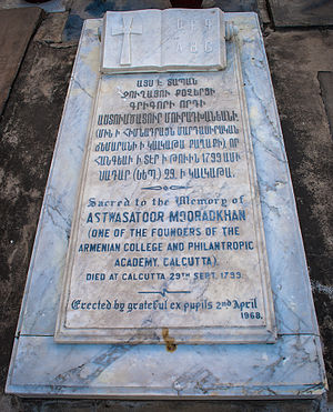 Armenians in India - The grave of Astwasatoor Mooradkhan (died at Calcutta on 29.09.1799), who was one of the founders of the Armenian College and Philanthropic Academy, Kolkata.