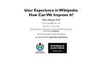 User Experience in Wikipedia: How Can We Improve It? (Slides)