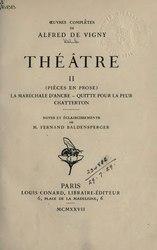Alfred de Vigny: Théâtre, II