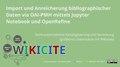 WikiCite 2020 Erlinger Chrisitan Import und Anreicherung bibliographischer Daten via OAI-PMH mittels Jupyter Notebook und OpenRefine.pdf