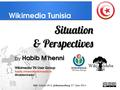 Wikimedia TN situation and perspectives, Wiki Indaba 2014.pdf