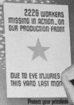 """""""2226 workers missing in action on our production front due to eye injuries in this yard last month"""" detail- NARA - 522882 (cropped).jpg"""