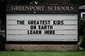 2006-07-22 - United States - New York - Long Island - North Fork - Greenport Schools - The Greatest Kids on Earth Learn Here.jpg