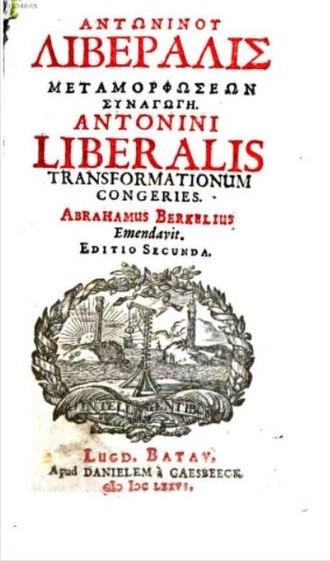 Antoninus Liberalis - Antoninus Liberalis Transformationum congeries, 1676 edition