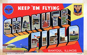 Chanute Air Force Base - Chanute Air Force Base - 1940s postcard