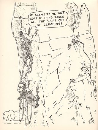 Aid climbing - A 1957 cartoon contrasting Aid Climbing and more adventurous (in the days before modern climbing protection) Free climbing. Cartoon by Jan and Herb Conn.