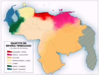 Llanero Spanish - Dialects spoken in Venezuela.