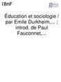Durkheim - Éducation et sociologie.pdf