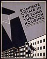 Eliminate crime in the slums through housing LCCN98518325.jpg